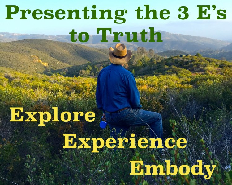 The Three E's to Truth